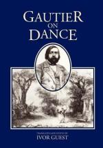 Gautier On Dance - Théophile Gautier
