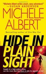 Hide in Plain Sight - Michele Albert