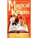 Magical Kittens - Donna Bell, Joy Reed, Catherine Blair