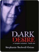 Dark Desire - Stephanie Bedwell-Grime