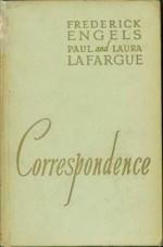 Correspondence Volume 1: 1868-1886 - Friedrich Engels, Paul Lafargue, Laura Lafargue, Yvonne Kapp, Émile Bottigelli, Nikolai Danielson