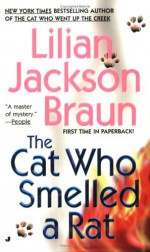 The Cat Who Smelled a Rat - Lilian Jackson Braun