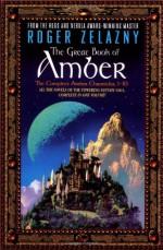 The Great Book of Amber - Roger Zelazny