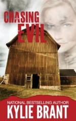 Chasing Evil - Kylie Brant