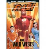 The Flash: The Wild Wests - Mark Waid, John Rogers, Keith Champagne, Daniel Acuña, Freddie E. Williams II, Doug Braithwaite