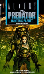 Hunter's Planet - Randy Stradley, David Bischoff