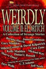 Weirdly Vol 2: Eldritch - Jaye Wells, C.T. Adams