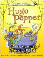 Hugo Pepper - Paul Stewart, Chris Riddell