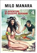 Le avventure di Giuseppe Bergman (4): Dies Irae - Milo Manara