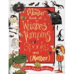 The Monster Book Of Witches, Vampires, Spooks (And Monsters) - Colin Hawkins, Jacqui Hawkins
