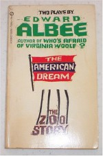 Two Plays By Edward Albee: The American Dream and The Zoo Story - Edward Albee