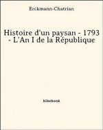 Histoire d'un paysan - 1793 - L'An I de la République (French Edition) - Erckmann-Chatrian