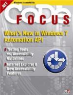 CODE Focus Magazine - 2008 - Vol. 5 - Issue 4 - Windows Accessibility Focus (Ad-Free!) - Matthew Karr, Nazia Zaman, Masahiko Kaneko, Annuska Perkins, LeAnne Fossmeyer, Mark Rideout, Norm Hodne, Jennifer Linn, Rob Sinclair, CODE Magazine