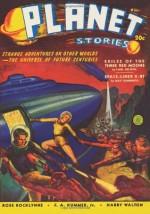 Planet Stories - Sum/40: Adventure House Presents: - Ray Cummings, Ross Rocklynne, Carl Selwyn, John Russell Fearn, Neil R. Jones, Sam Carson, Frederick A. Kummer Jr., Harry Walton, John P. Gunnison, Albert Drake