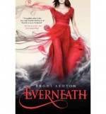 Everneath by Ashton, Brodi [Hardcover] - Brodi.. Ashton