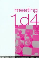 Meeting 1d4 - Jacob Aagaard