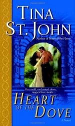 Heart of the Dove - Tina St. John, Lara Adrian