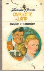 Pagan Encounter - Charlotte Lamb