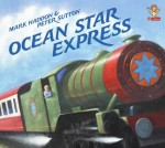 Ocean Star Express - Mark Haddon, Peter Sutton