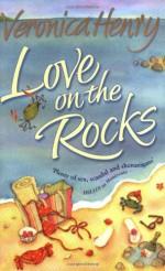 Love On The Rocks - Veronica Henry