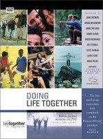 Doing Life Together DVD Curriculum: A Purpose Driven Group Resource - Brett Eastman, Todd Wendorff, Dee Eastman