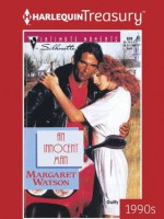 An Innocent Man (Silhouette Intimate Moments) - Margaret Watson
