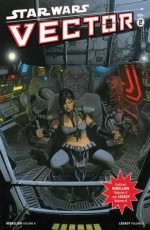 Star Wars: Vector Volume 2 (Star Wars Vector) - Rob Williams, John Ostrander, Dustin Weaver, Jan Duursema, Dan Parsons
