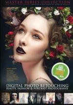 DIGITAL PHOTO RETOUCHING: Beauty, fashion & portrait photography - Mad Artist Publishing, Marcin Migdal, Tanya Egan Gibson, Alellie (Allie) Gomez, Julia Kuzmenko McKim, Arnaldo Pedroza Quintini
