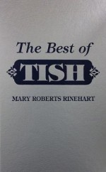 Best Of Tish - Mary Roberts Rinehart