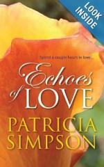 Echoes of Love - Patricia Simpson