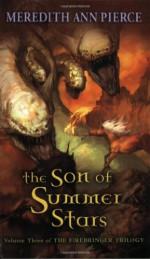 The Son of Summer Stars - Meredith Ann Pierce