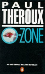 O-Zone - Paul Theroux