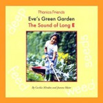 Eve's Green Garden: The Sound of Long E - Cecilia Minden, Joanne D. Meier