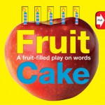Word Play Fruit Cake - Roger Priddy