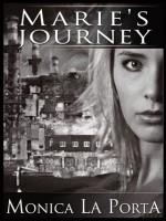 Marie's Journey - Monica La Porta