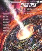 Star Trek: Voyages of Imagination: The Star Trek Fiction Companion - Jeff Ayers, Kim Sheard