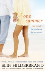 One Summer: Two Novels - Elin Hilderbrand