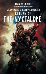 Return of the Nyctalope - Jean de La Hire, Jean-Marc Lofficier, Randy Lofficier