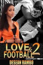 All's Fair in Love and Football 2 - Desean Rambo