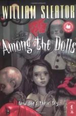 Among the Dolls - William Sleator