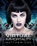 Virtual Immortality - Matthew S. Cox