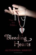 Bleeding Hearts - Alyxandra Harvey