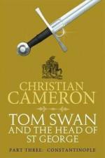 Constantinople - Christian Cameron