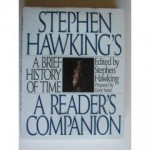Stephen Hawking's A Brief History of Time: A Reader's Companion - Stephen Hawking, Gene Stone