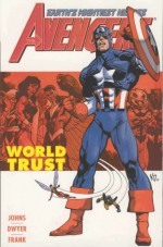 Avengers, Vol. 1: World Trust - Geoff Johns, Kieron Dwyer