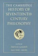 The Cambridge History of Seventeenth-Century Philosophy 2 Volume Hardback Set - Daniel Garber, Michael Ayers