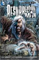 Resurrection Man, Vol. 1: Dead Again - Dan Abnett, Andy Lanning, Fernando Dagnino, Ivan Reis