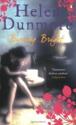 Burning Bright - Helen Dunmore