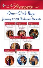 One-Click Buy: January 2010 Harlequin Presents - Natalie Anderson, Lynne Graham, Sharon Kendrick, India Grey, Lynn Raye Harris, Sabrina Philips, Kate Hardy, Lucy King