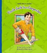 Uncle Jack Is a Carpenter - Charnan Simon